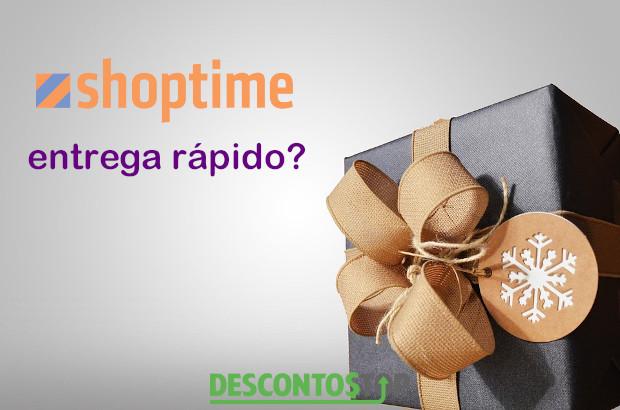 shoptime entrega rapido