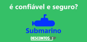 submarino é confiavel