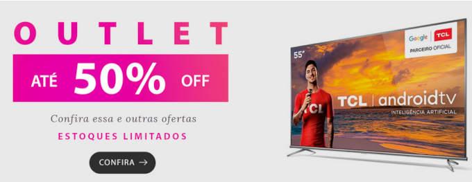 smart tv tcl ao lado de anúncio de desconto de 50% nas fast shop